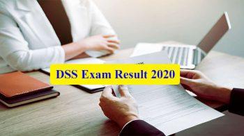 DSS Exam Result 2020